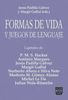 Formas de vida y juegos de lenguaje / Jesús Padilla Gálvez y Margit Gaffal (eds.) Edición:1a. ed Editorial:Madrid ; México : Plaza y Valdés, 2013 http://absysnet.bbtk.ull.es/cgi-bin/abnetopac?TITN=513723
