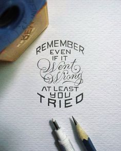 Tiny Hand-Lettered Messages of Motivation Inspire Positive Thinking - My Modern Met Hand Lettering Quotes, Hand Drawn Lettering, Typography Quotes, Brush Lettering, Lettering Design, Calligraphy Quotes Motivation, Calligraphy Letters, Typography Letters, Pencil Calligraphy