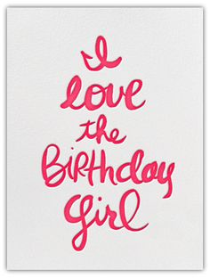 I love the birthday girl, from Paperless Post