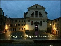 Happy New Year from Venice 2018 - Who was Saint Trovaso?