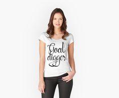 Goal Digger #girlboss #mompreneur #goaldigger #dreamer