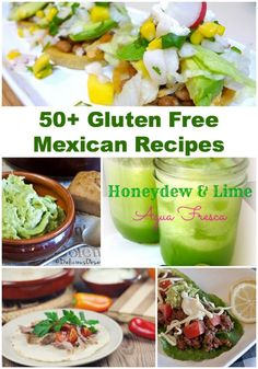 50+ Gluten Free Mexican Recipes #glutenfree #recipes - DontMesswithMama.com