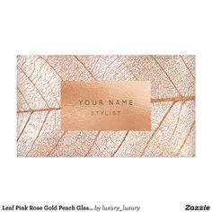Leaf Pink Rose Gold Peach Glass Gold Glam Pack Of Standard Business Cards Beauty Business Cards, Business Cards Layout, Salon Business Cards, Gold Business Card, Simple Business Cards, Business Logo, Business Card Design, Creative Business, Vip Card