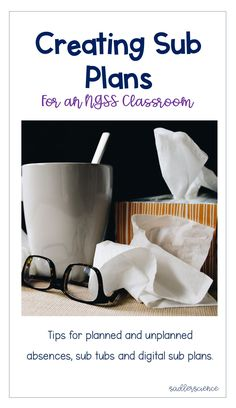 Title creating sub plans with picture of coffee mug, tissues and glasses Science Writing Sub Plans for an NGSS Aligned Classroom - Sadler Science Science Resources, Science Lessons, Science Ideas, Life Science, Science Classroom, Teaching Science, Science Writing, Classroom Checklist, Classroom Ideas
