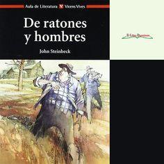 """#Reseña """"De ratones y hombres"""" de John Steinback Editorial Vicens Vives en el #blog  http://ellibrodurmiente.org/de-ratones-y-hombres-john-steinbeck/"""