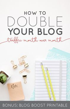 How to Double Your Blog Traffic Month Over Month (BONUS: Blogging Boost…