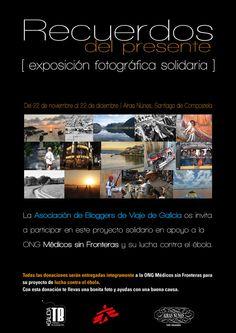 GaliciaTB organiza una exposición solidaria en apoyo de @msfenglish y su lucha contra el ébola #medicossinfronteras #stopebola