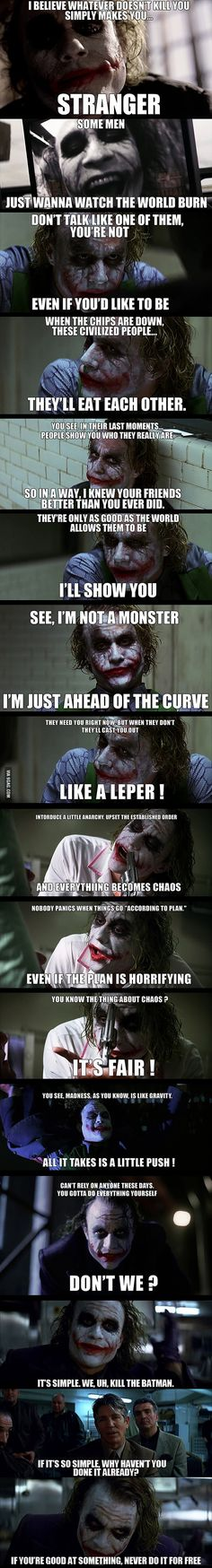 The greatest quotes from the Dark Knight and Heath Ledger (RIP). The Dark Knight is my favourite film of all time Joker Quotes, Movie Quotes, Batman Quotes, Scary Quotes, Life Quotes, Jocker Batman, Harley Quinn Et Le Joker, Der Joker, Joker Art
