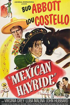 Mexican Hayride posters for sale online. Buy Mexican Hayride movie posters from Movie Poster Shop. We're your movie poster source for new releases and vintage movie posters. Abbott And Costello, Movie Poster Art, Film Posters, Old Movies, Vintage Movies, Funny Movies, Westerns, Comedy Duos, Romance