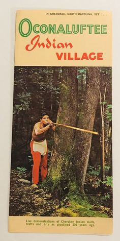aa5b494f9d5 Oconaluftee Indian Village In Cherokee NC Vintage Brochure