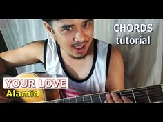 Your Love Chords (Alamid OPM Band) Guitar Tutorial