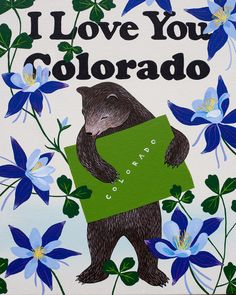 """I Love You Colorado"" Print — Affordable Art"