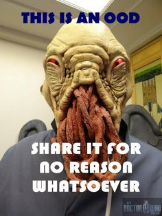 I have this Ood compulsion to reblog this post...