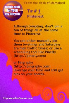 Itty Bitty Biz Tech Tips: Schedule Your Pins at High Traffic Times using Pinerly or Pingraphy
