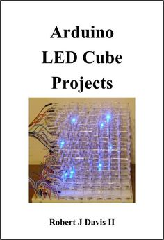 Arduino LED Cube Projects - Free eBooks Download