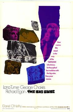 The Big Cube Starring Lana Turner George Chakiris Richard Egan