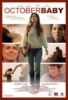 October Baby - Movie Trailers - iTunes Enjoyed this movie...poignant plot line, sad results of sin, but it also shows how God makes everything beautiful in His time. Romans 8:28