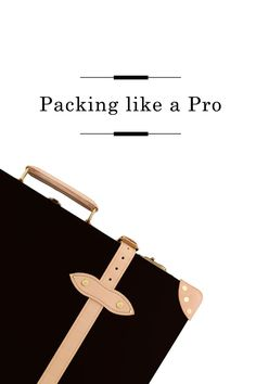 Packing like a Pro /