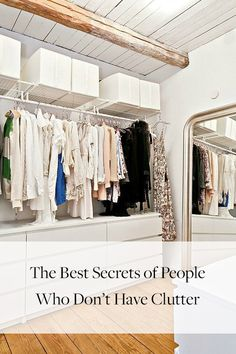 8 Secrets of People Who Don't Have Clutter via @PureWow