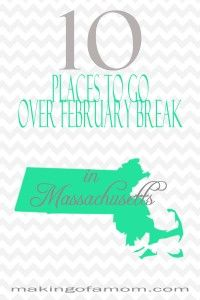 10 Places to Go over February Break in Massachusetts! Family friendly and fun attractions and stops in Massachusetts.
