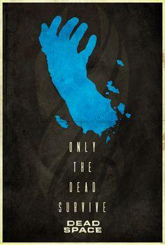 Only The Dead Survive - Dead Space Poster by Edwin Julian Moran II