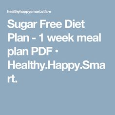 No sugar diet plan for sugar detox, sugar addictions and sugar cravings. Stop your cravings now! Get your health back! Sugar Free Weight Loss, Sugar Free Diet Plan, Free Diet Plans, No Sugar Diet, Sugar Detox, Sugar Free Recipes, Bariatric Recipes, Diet Recipes, Diabetic Meals