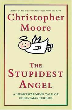 Finished 2-27-17 | subtitle | The Stupidest Angel: A Heartwarming Tale of Christmas Terror (Pine Cove, #3)