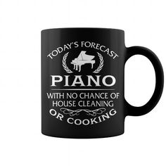 your family member and your friend: Todays Forecast Piano With No Chance Of House Cleaning Or Cooking Mug t-shirt tee mug necklace legging hat cap Roller Sports, Gift For Music Lover, Piano Music, Mug Designs, Funny Gifts, Cool T Shirts, Mens Fashion, Mugs, Ice Skating