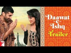 Welcome to Movies World: Daawat-e-Ishq (2014) Hindi Movie Official Trailer