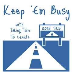 Several ideas for keeping those kids busy on a road trip.