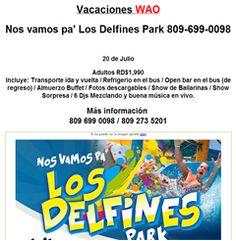 Nos vamos pa' Los Delfines Park 809-699-0098