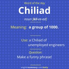 Chiliad Meaning, Pronunciation and Examples The post Chiliad Meaning, Pronunciation and Examples appeared first on Woman Casual - Life Quotes English Vocabulary Words, Learn English Words, English Phrases, English Lessons, Unusual Words, Weird Words, Rare Words, Words To Use, New Words