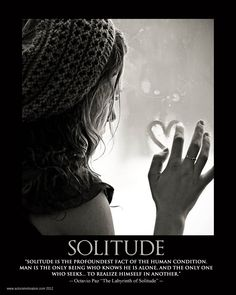 SOLITUDE - Octavio Paz