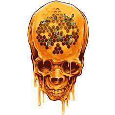 I love honey and skulls .