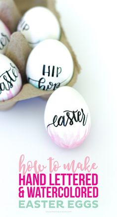 How To Make Hand Lettered And Watercolor Easter Eggs