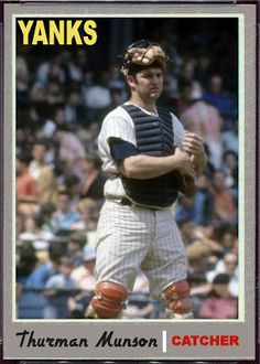 1970 Topps Thurman Munson New York Yankees. 1970 A.L. Rookie of the Year. Baseball Cards That Never Were