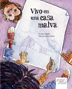 """Vivo en una casa malva / Iris Díaz Trancho. La llamada """"Casa Malva"""" por el color de sus paredes, es un edificio levantado en Gijón para servir de refugio   a las mujeres que fueron víctimas de maltrato, así como a sus hijos e hijas. La vida de estos últimos y la importancia que tiene para la infancia la presencia de un hogar de referencia es el motor de esta historia."""