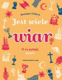 O co pytają dzieci, wydanie 2 - Monique Gilbert Kids Zone, Poland, Books To Read, Hani, Leo, Children, Image, Speech Language Therapy, Projects