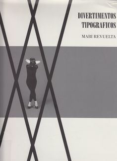 Divertimentos tipográficos : [exposición], [Fundación Bilbao Arte Fundazioa…
