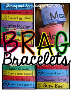 Brag Bracelets! Brag tags to wear home to let parents know about great behavior. 50 different bracelets for a huge variety of behaviors to reward!