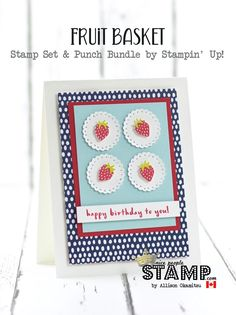 Hi friends! I have a super cute card to share with you today that I created with the new Fruit Basket Stamp Set and Punch Bundle. I abs...