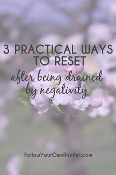 We all get drained by negativity from time to time, leaving us to feel annoyed, frustrated, and somber. So when you've been hit with a negativity bomb and you want out of the negativity bubble, here are 3 ways to reset and get your positive energy back!