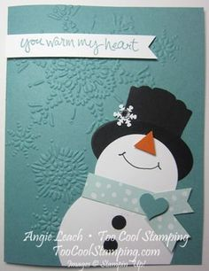 SU - Warm My Heart Snowman Card *scroll down for instructions (Dec Homemade Christmas Cards, Noel Christmas, Homemade Cards, Winter Cards, Holiday Cards, Punch Art Cards, Karten Diy, Snowman Cards, Card Tags