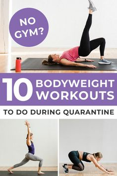 No gym? Grab one of these 10 Home Workouts -- from a 10-minute abs and butt workout to a 30-minute bodyweight HIIT workout. There's no equipment needed for these full body bodyweight workouts you can do at home!