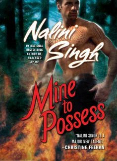 Mine to Possess (Psy-Changelings, Book 4) by Nalini Singh, http://www.amazon.com/dp/0425220168/ref=cm_sw_r_pi_dp_-zZhrb1VBZY0Q