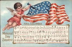 Memorial Day - Cherub w/ American Flag & Hail Columbia Music Postcard