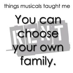 you can choose your own family | things musicals taught me