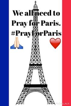 Pray for Paris ❤️