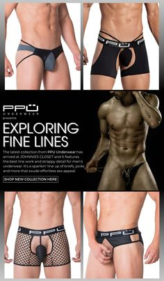 Exciting lines and more reveals - the new collection for PPU Underwear has arrived at Johnnies Closet. Presenting visually appealing mens underwear designs that exhibit effortless sex appeal and comfort. Lingerie For Men, Underwear, Shopping, Collection, Mens Lingerie, Lingerie