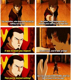 Even though all of the characters from ATLA are BEAUTIFULLY written, Zuko will always be my favorite.